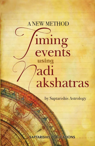 Picture of A New Method Timing Events Using Nadi Nakshatras - English - Saptrishi Publications