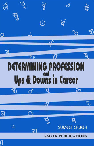Picture of Determining Profession and Ups and Downs in Career - English - Sagar Publications