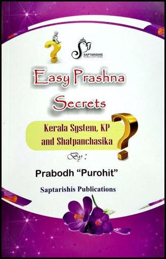 Picture of Easy Prashna Secrets: Kerala System, KP and Shatpanchasika - English - Saptrishi Publications